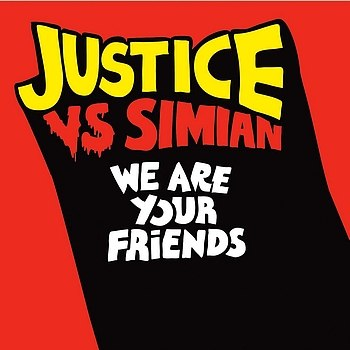 We Are Your Friends Justice vs Simian