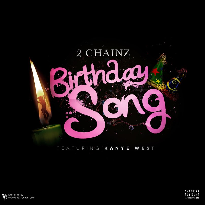 Birthday Song 2 Chainz Feat. Kanye West