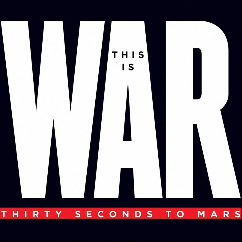 This Is War Seconds To Mars