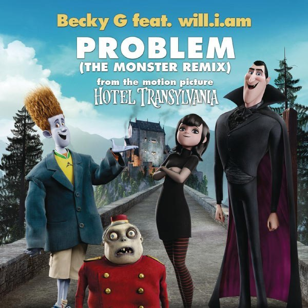 Problem (The Monster Remix) Becky G feat. Will.I.Am